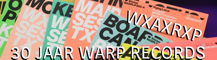 30 JAAR WARP RECORDS